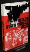 Weber, Un siecle d'Union syndicale suisse