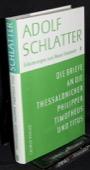Schlatter, Die Briefe an die Thessalonicher [...]