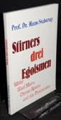 Sveistrup, Stirners drei Egoismen