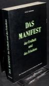 Solneman, Das Manifest der Freiheit und des Friedens