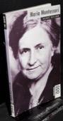 Heiland, Maria Montessori
