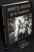 Marcel Imsand, et la Fondation