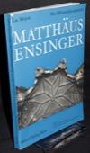 Mojon, Matthaeus Ensinger