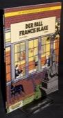 Hamme / Benoît, Der Fall Francis Blake