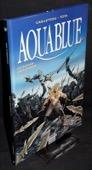 Cailleteau / Tota, Aquablue [9]
