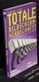 Betz / Holzer, Totale Bildschirmherrschaft?