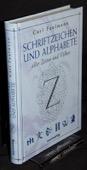 Faulmann, Schriftzeichen und Alphabete