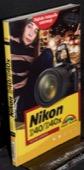Gradias, Nikon D40, D40x