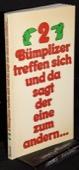 Hofmann, 2 Buemplizer treffen sich