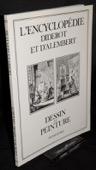 Diderot / D'Alembert, Encyclopedie: Dessin et peinture