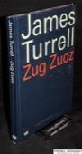 Turrell, Zug, Zuoz