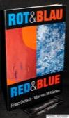Gertsch / von Muehlenen, Rot & Blau