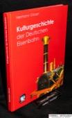 Glaser, Kulturgeschichte der Deutschen Eisenbahn