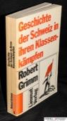 Grimm, Geschichte der Schweiz in ihren Klassenkaempfen