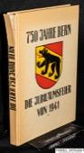 Jubilaeumsfeier 1941, 750 Jahre Bern
