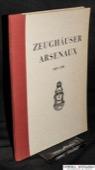 Zeughaeuser, Arsenaux, 1403-1946