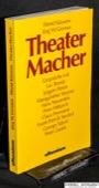 Kaessens / Gronius, Theatermacher
