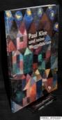 Paul Klee, und seine Weggefaehrten