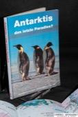 Antarktis, das letzte Paradies?