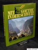 Ruetz / Mueller, Mit Goethe in der Schweiz