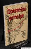 Bardini / Bonasso / Restrepo, Operación principe