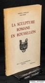 Durliat, La Sculpture Romane en Roussillon [2]