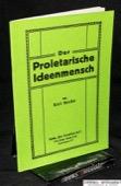 Roche, Der proletarische Ideenmensch