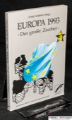 Europa 1993, Der grosse Zauber