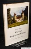 Probst, Schweizer Burgen und Schloesser