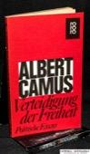 Camus, Verteidigung der Freiheit