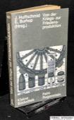 Burhop / Huffschmid, Von der Kriegs- zur Friedensproduktion