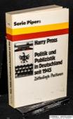 Pross, Politik und Publizistik