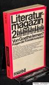Literaturmagazin 2, Von Goethe lernen?