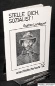 Landauer, Stelle dich, Sozialist!