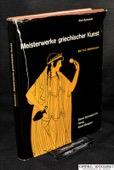 Schefold, Meisterwerke griechischer Kunst
