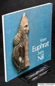 Ausstellung, Vom Euphrat zum Nil