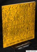 Ausstellung, So lebten die alten Aegypter