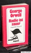 Orwell, Rache ist sauer