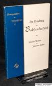 Meisner / Luther, Die Erfindung der Buchdruckerkunst