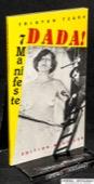 Tzara, Sieben Dada-Manifeste