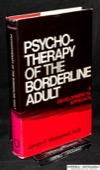 Masterson, Psychotherapy of the Borderline Adult