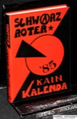 Schwarz-Roter, Kain-Kalenda 1985