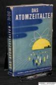Eidinoff / Ruchlis, Das Atomzeitalter