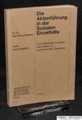 Hess-Haeberli, Die Aktenfuehrung in der Sozialen Einzelhilfe