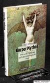 Helman, Koerper Mythen
