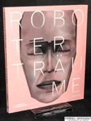 Museum Tinguely, Robotertraeume = Robot dreams
