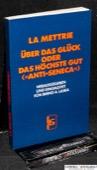 La Mettrie, Ueber das Glueck