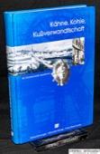 Saarbruecker Lesebuch, Kaehne, Kohle, Kußverwandtschaft