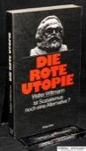 Wittmann, Die rote Utopie