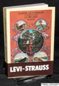 Levi-Strauss, Le regard eloigne